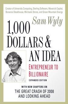 Sam Wyly 1000 Dollars & An Idea
