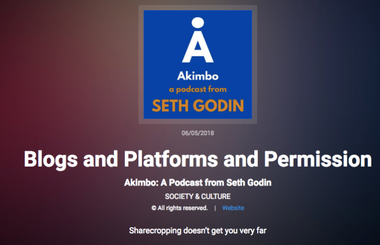 blogs, platforms and permissions by seth godin